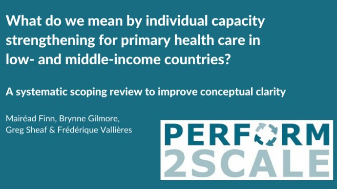 What do we mean by individual capacity strengthening for primary health care in low- and middle-income countries? A systematic scoping review to improve conceptual clarity